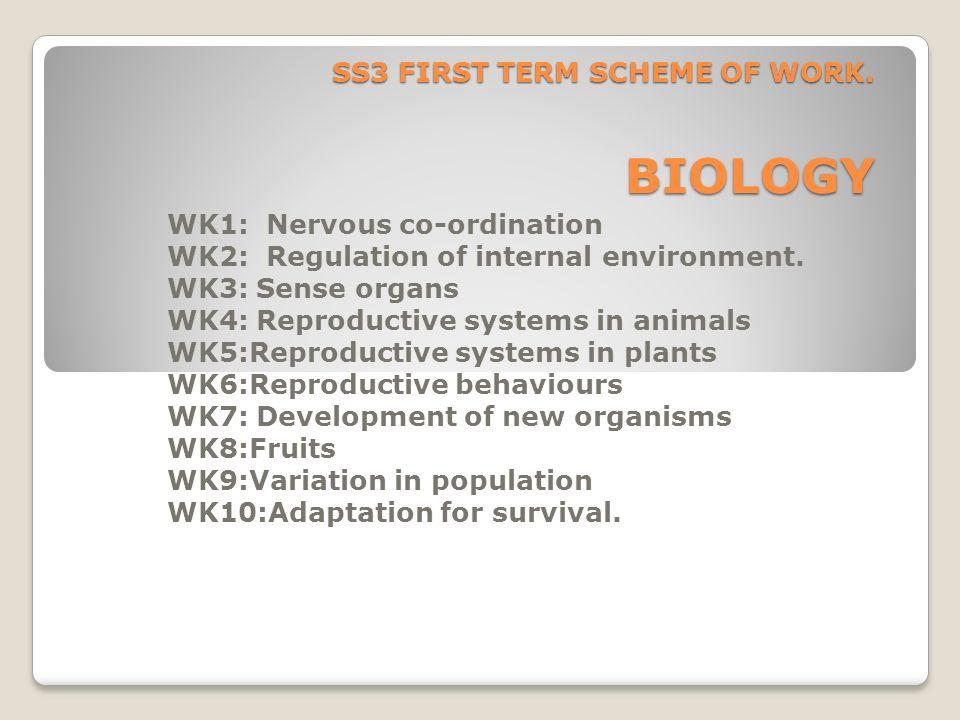 SS3 FIRST TERM SCHEME OF WORK. BIOLOGY