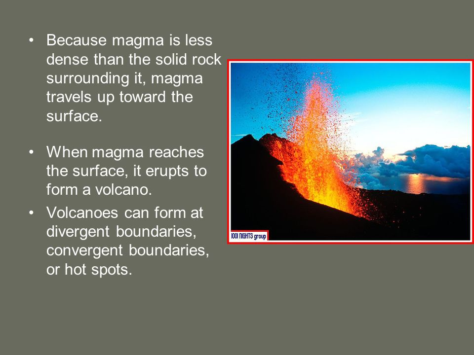 Chapter 8 Volcanoes Section 1, Why Volcanoes Form - ppt download