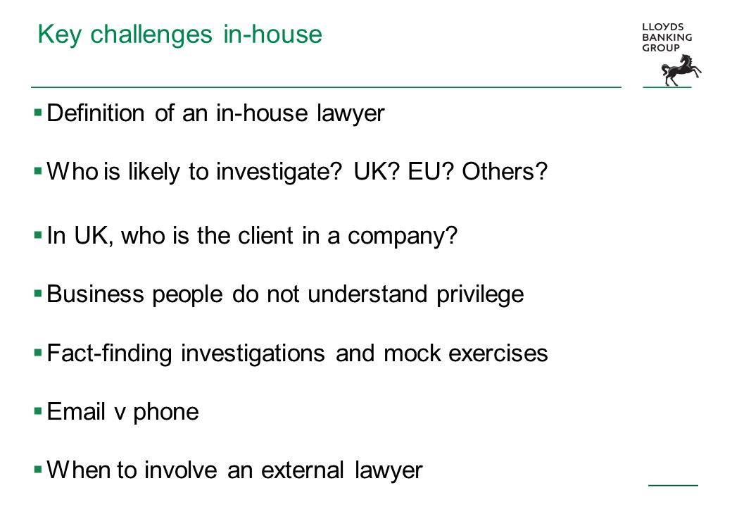 Key challenges in-house