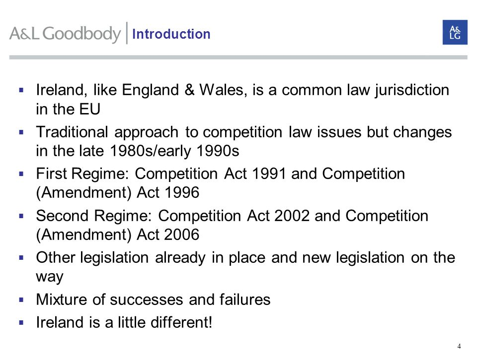Ireland, like England & Wales, is a common law jurisdiction in the EU