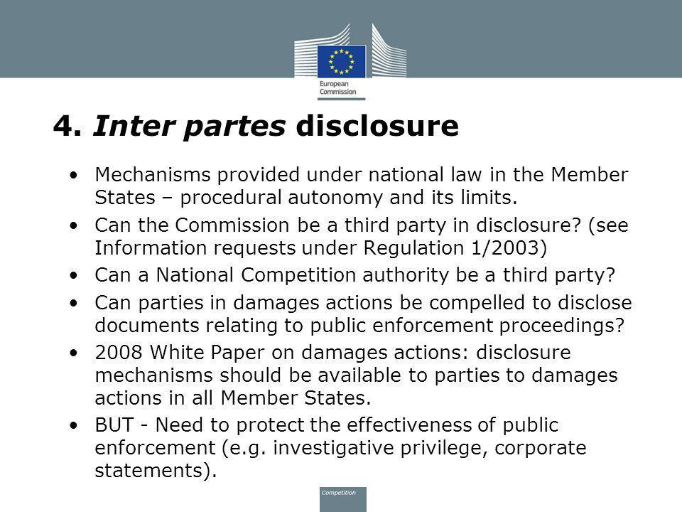 4. Inter partes disclosure