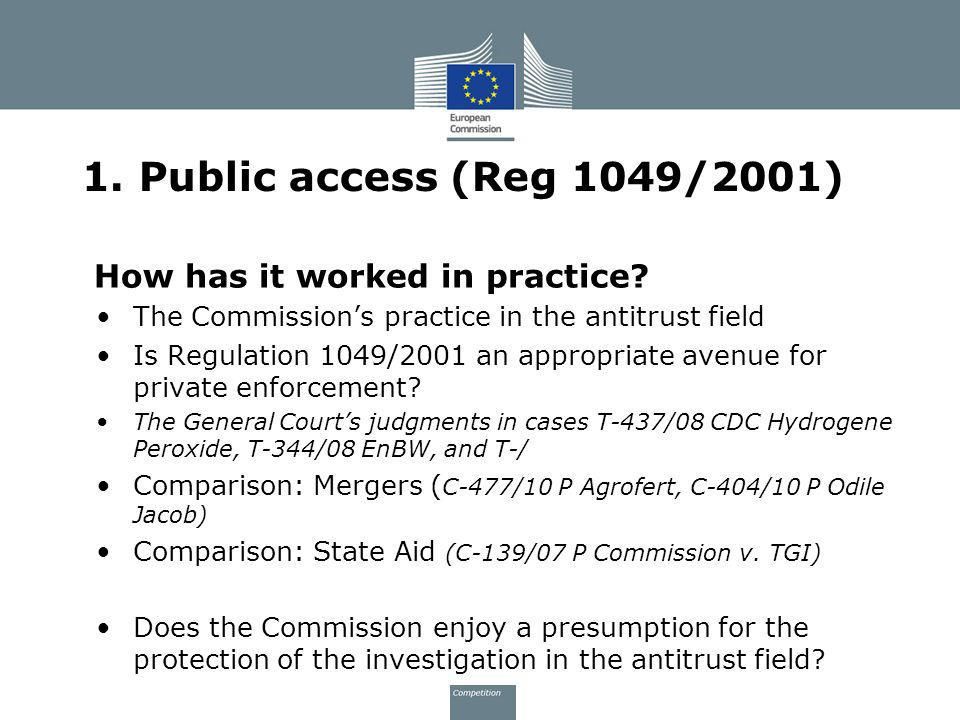 1. Public access (Reg 1049/2001) How has it worked in practice