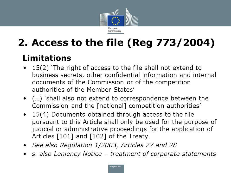 2. Access to the file (Reg 773/2004)