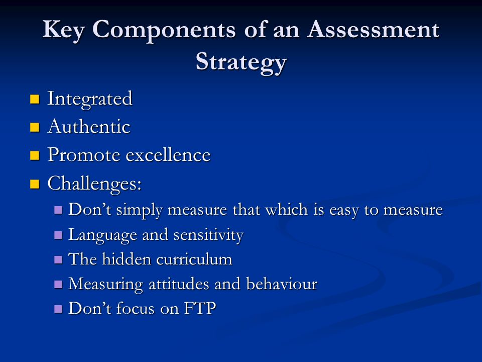 Key Components of an Assessment Strategy