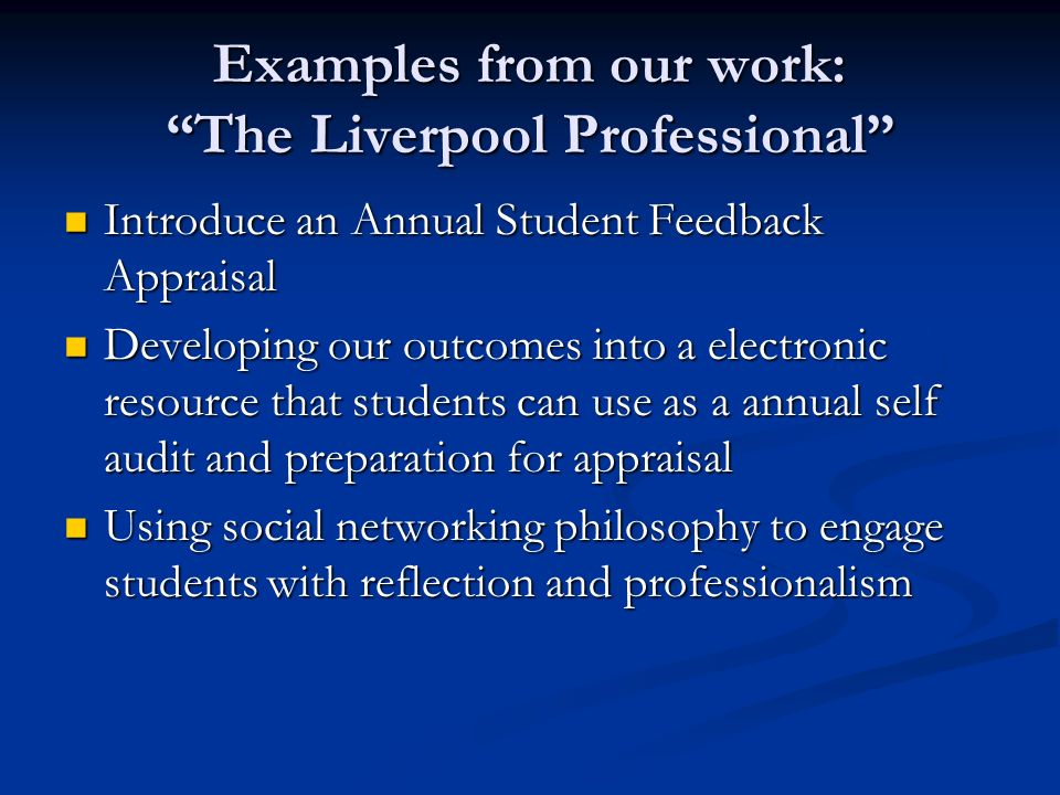 Examples from our work: The Liverpool Professional