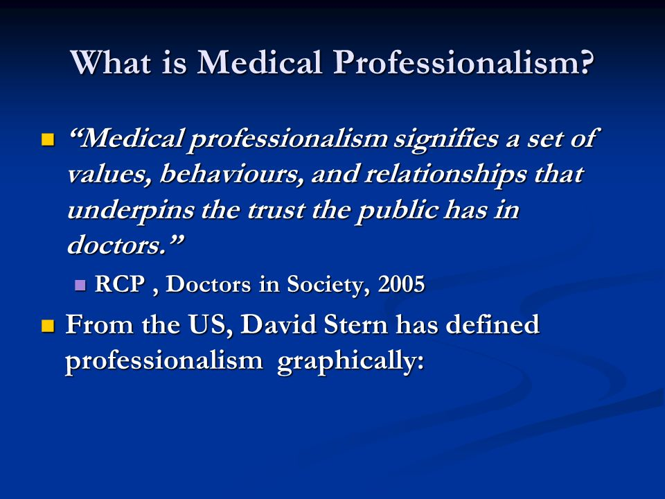What is Medical Professionalism