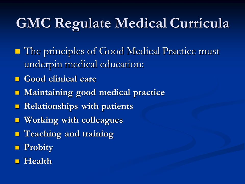 GMC Regulate Medical Curricula