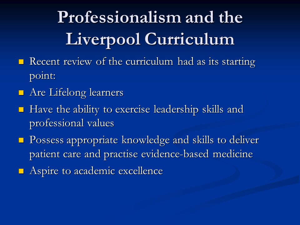Professionalism and the Liverpool Curriculum