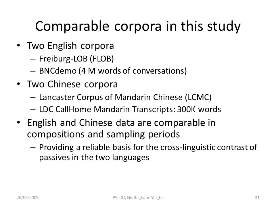 Comparable corpora in this study