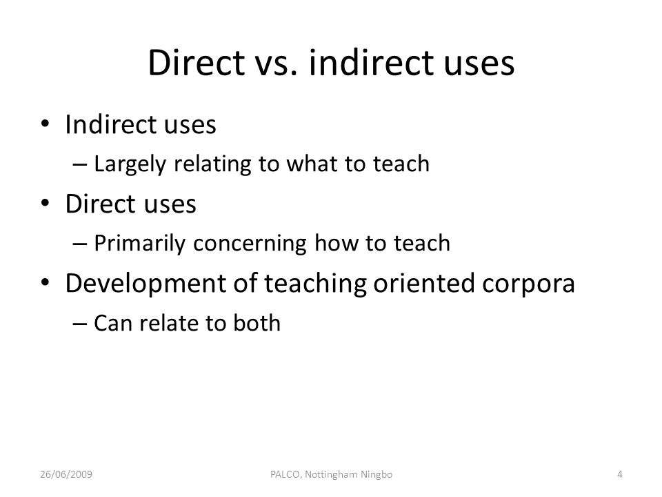 Direct vs. indirect uses