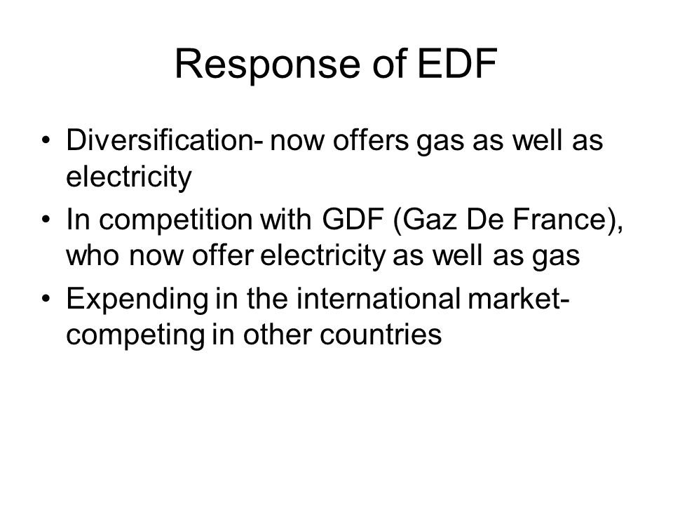 Response of EDF Diversification- now offers gas as well as electricity