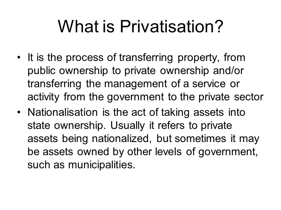What is Privatisation
