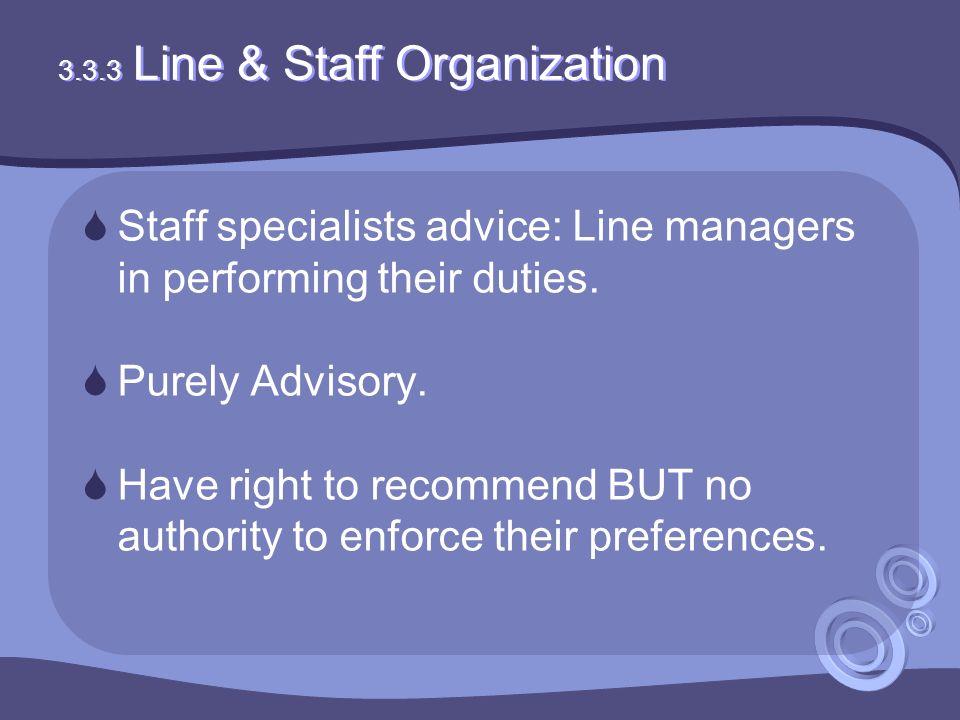 3.3.3 Line & Staff Organization
