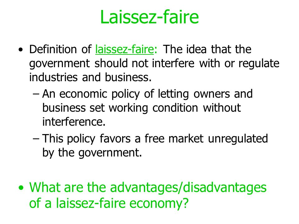 Laissez Faire as a Development Policy