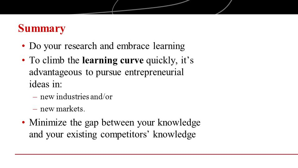 Summary Do your research and embrace learning