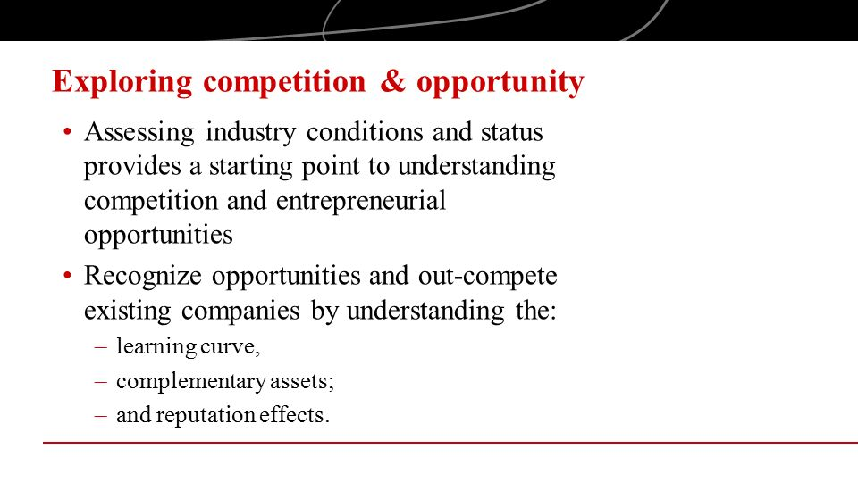 Exploring competition & opportunity