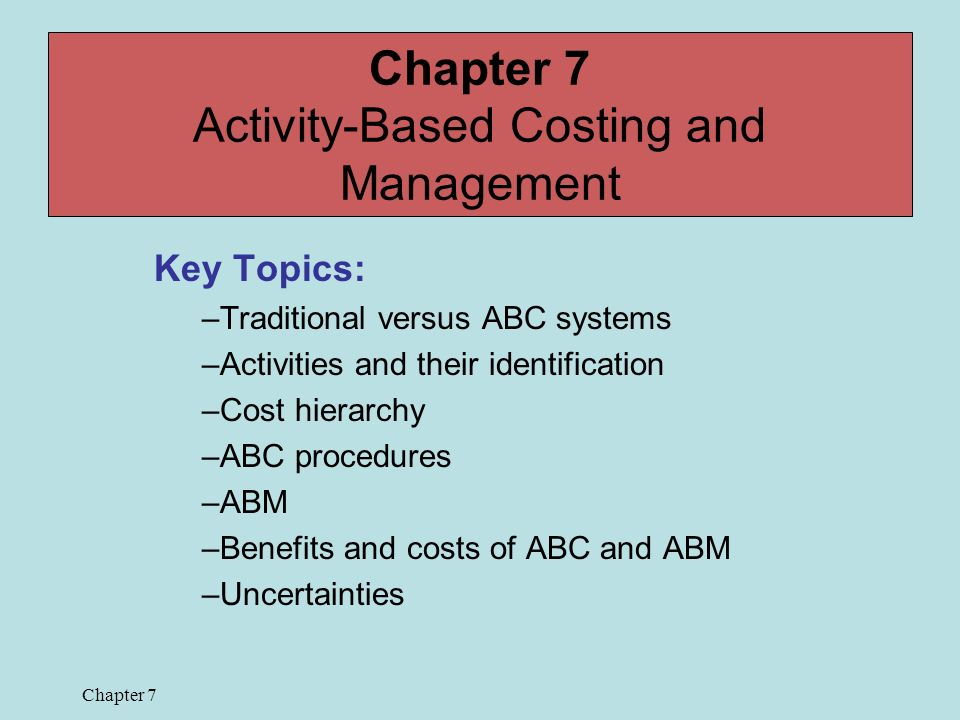 chapter 5 activity based costing and customer Activity based costing vs traditional costing – traditional costing is more simplistic and less accurate than abc.
