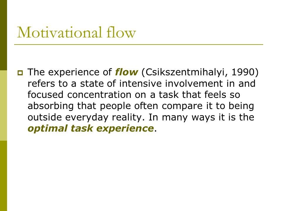 Motivational flow