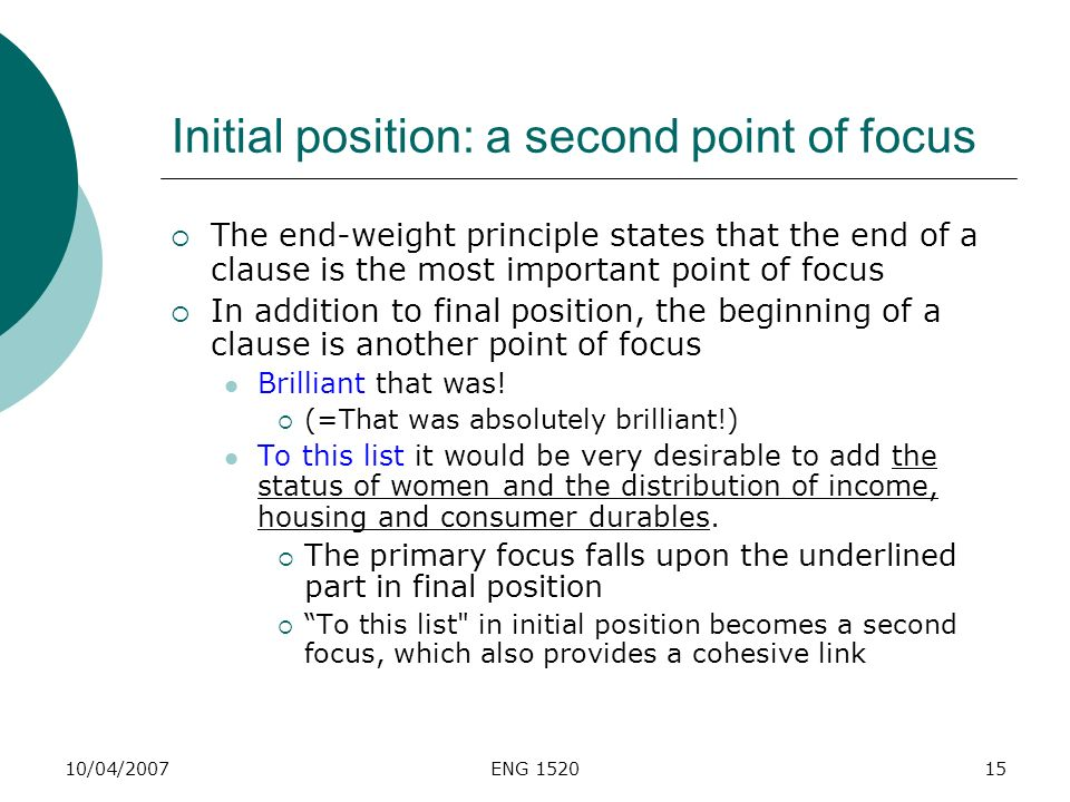 Initial position: a second point of focus
