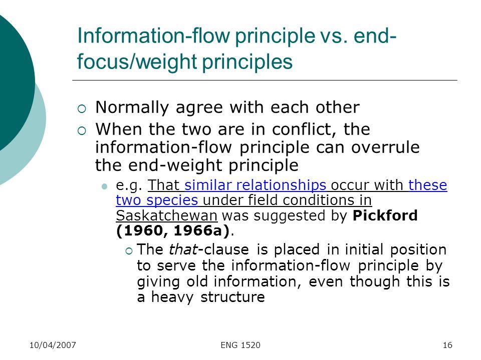 Information-flow principle vs. end-focus/weight principles