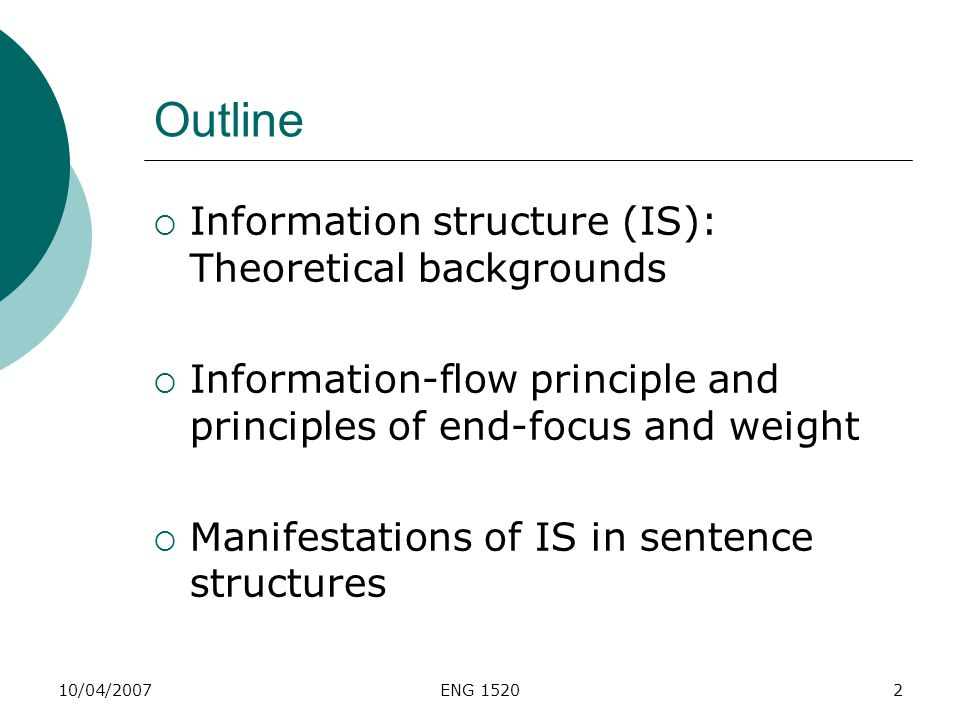 Outline Information structure (IS): Theoretical backgrounds