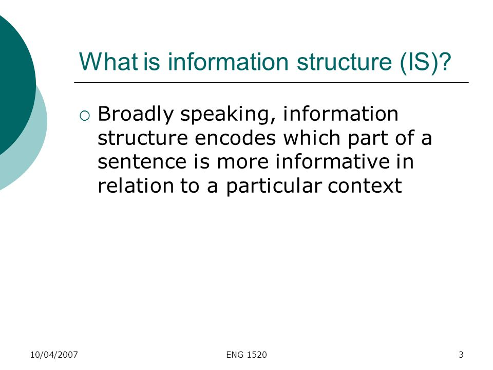 What is information structure (IS)