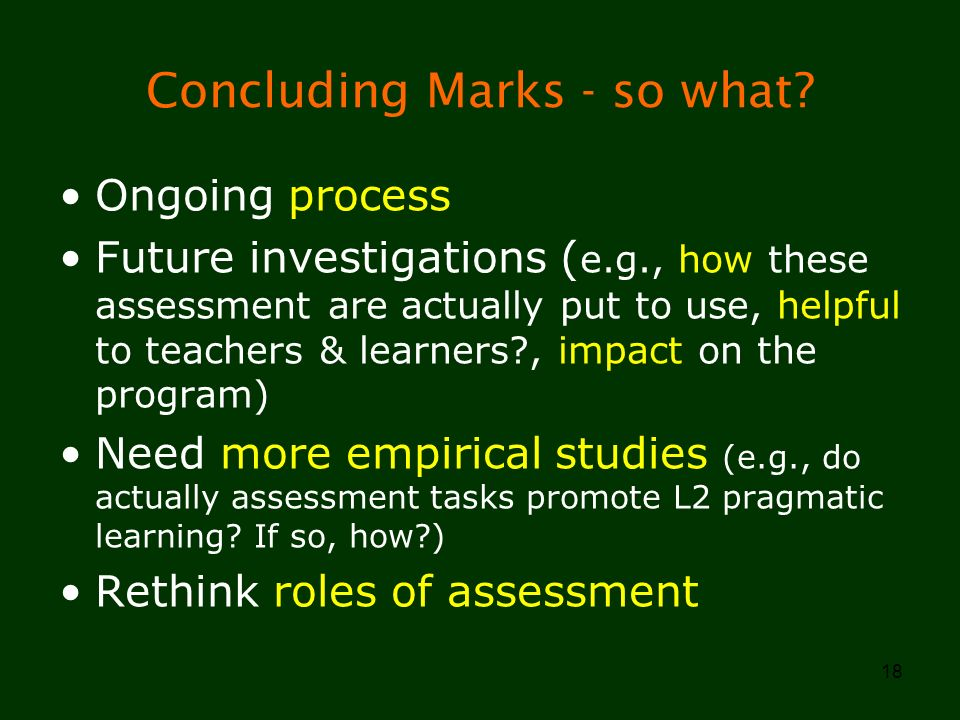 Concluding Marks - so what