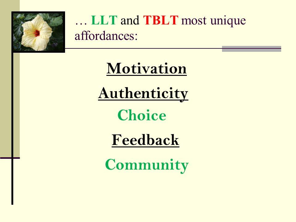 … LLT and TBLT most unique affordances:
