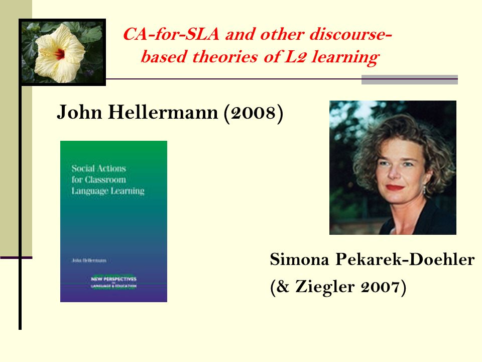 CA-for-SLA and other discourse-based theories of L2 learning