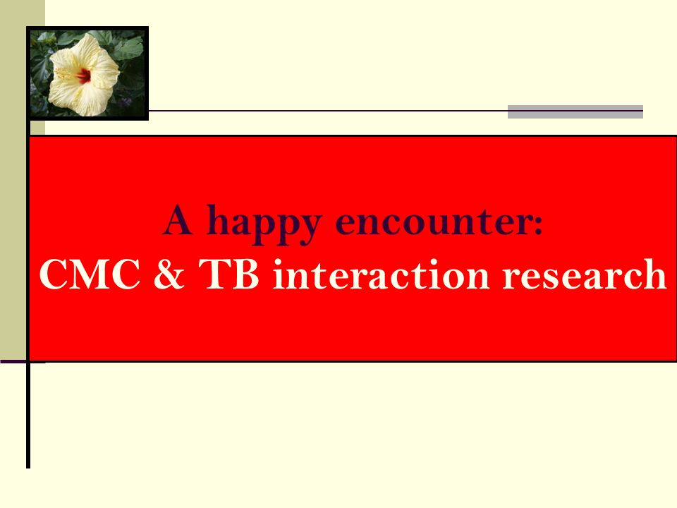 CMC & TB interaction research