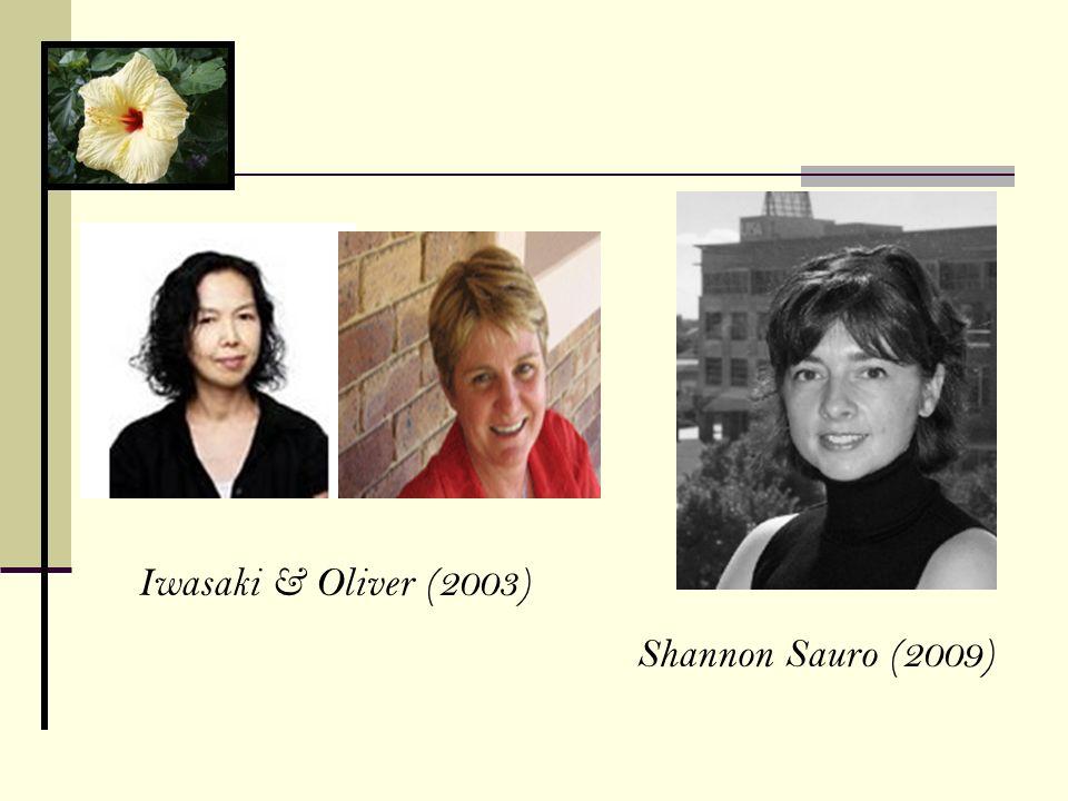 Iwasaki & Oliver (2003) Shannon Sauro (2009)