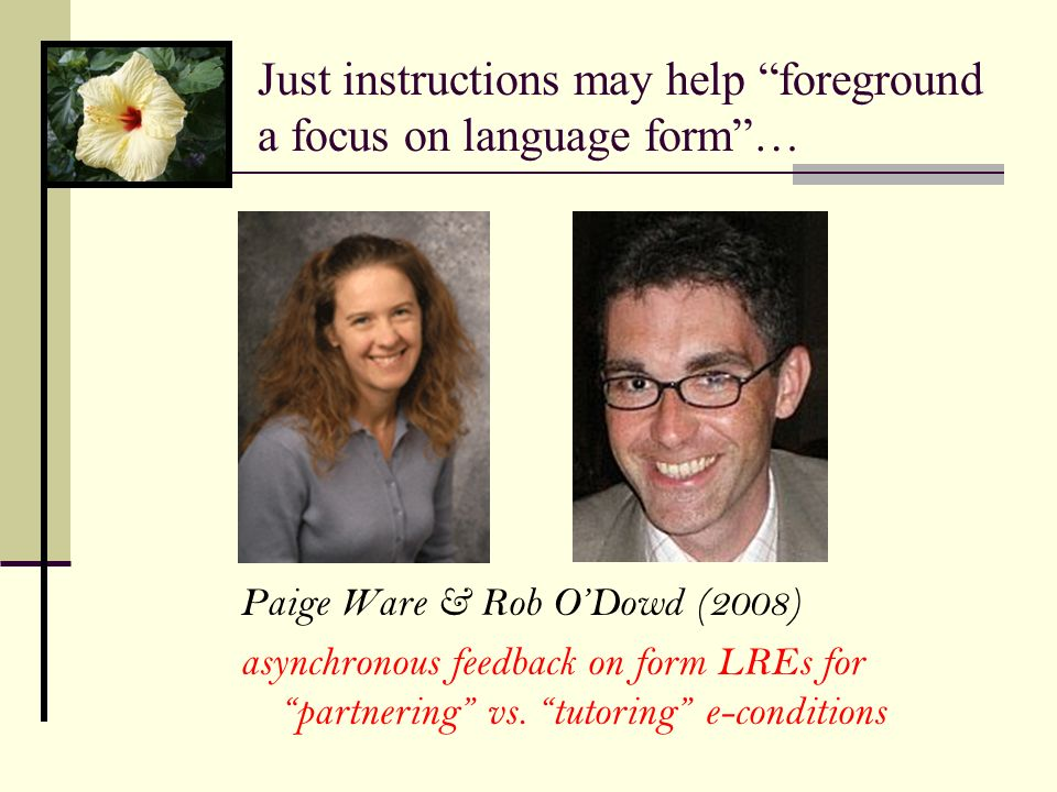 Just instructions may help foreground a focus on language form …