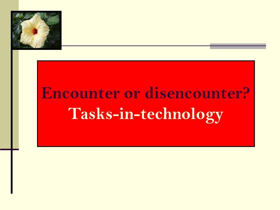 Encounter or disencounter