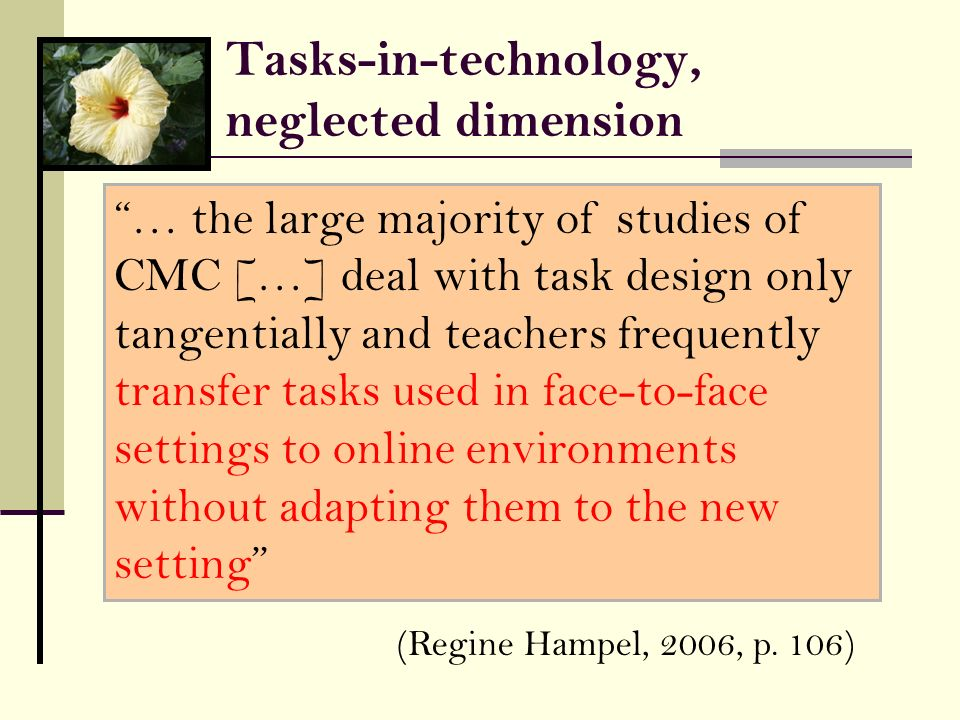 Tasks-in-technology, neglected dimension