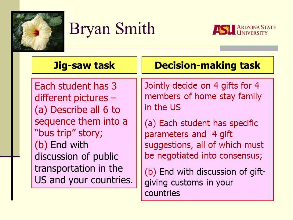 Bryan Smith Jig-saw task Decision-making task