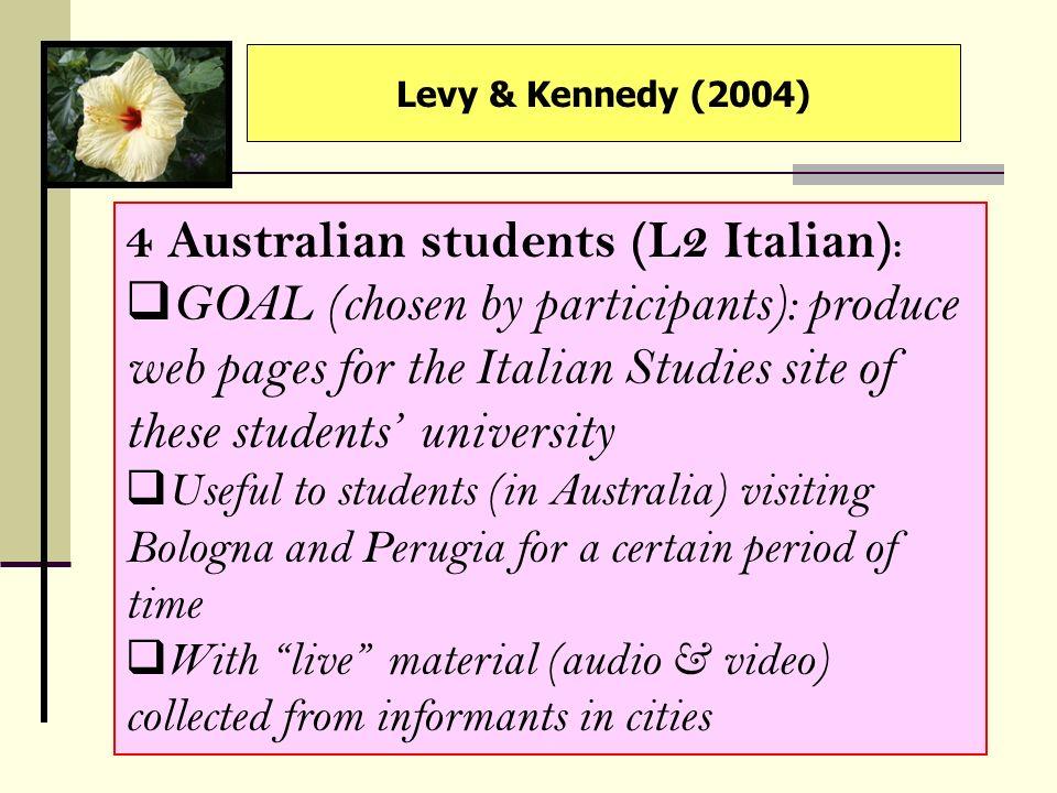 4 Australian students (L2 Italian):