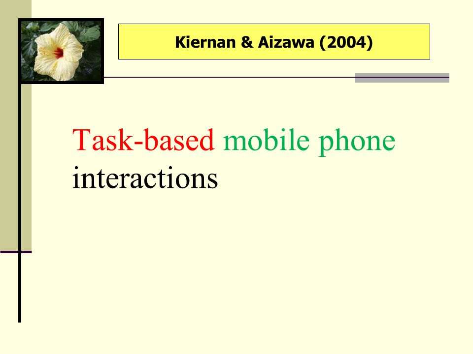 Task-based mobile phone interactions