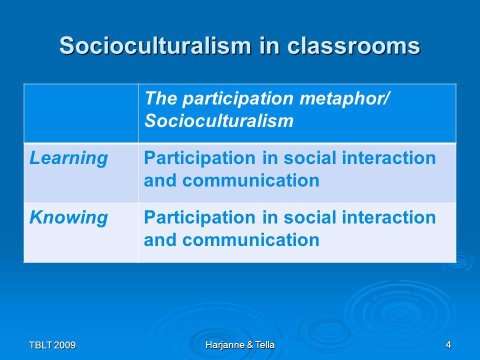 Socioculturalism in classrooms