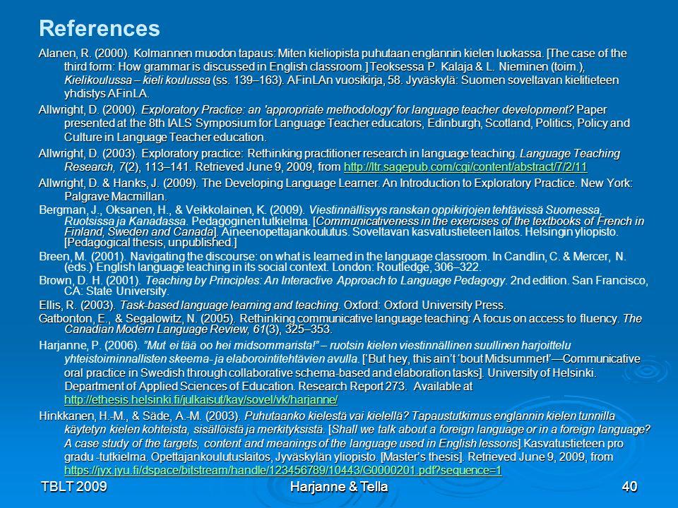 References TBLT 2009 Harjanne & Tella Harjanne & Tella 40