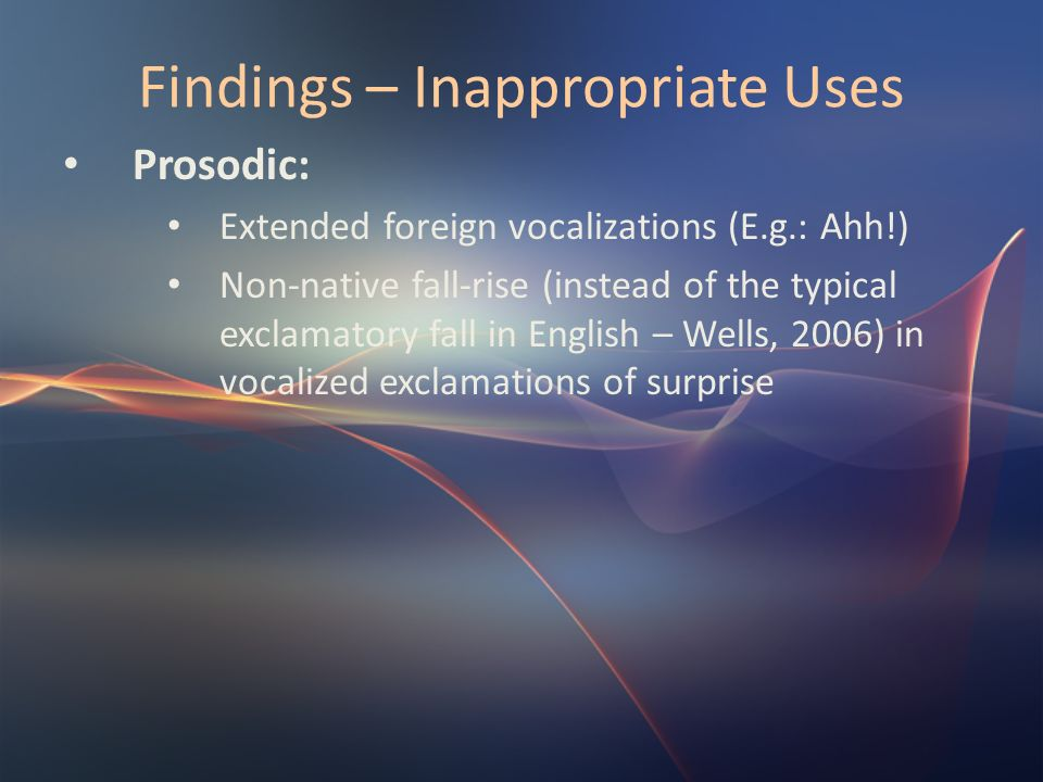 Findings – Inappropriate Uses
