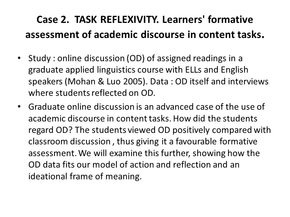 Case 2. TASK REFLEXIVITY. Learners formative assessment of academic discourse in content tasks.