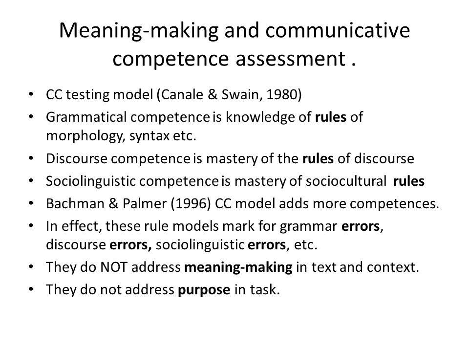 Meaning-making and communicative competence assessment .