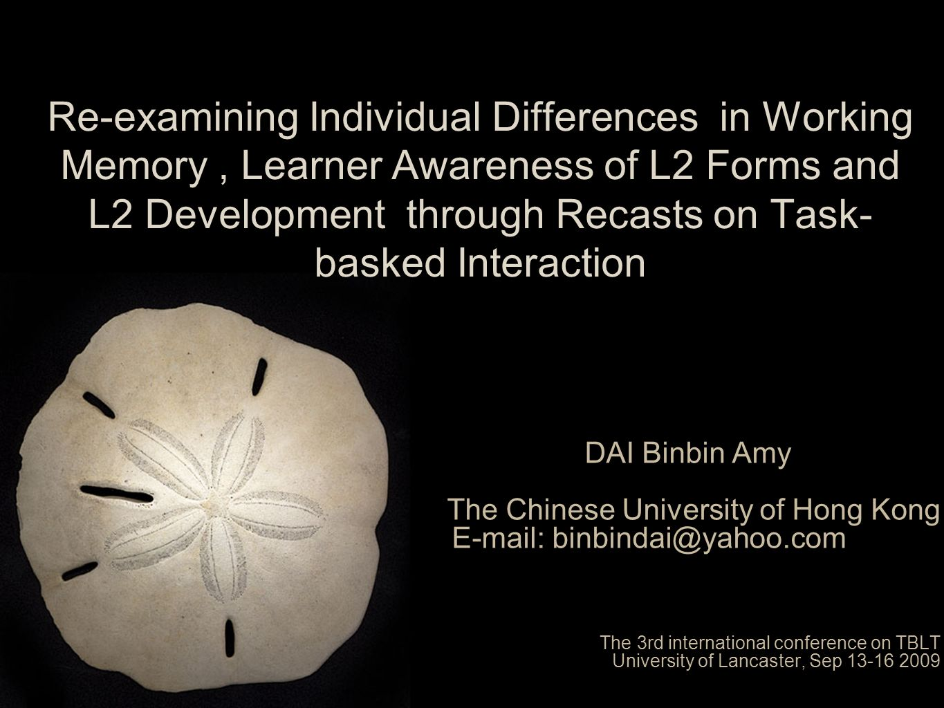 Re-examining Individual Differences in Working Memory , Learner Awareness of L2 Forms and L2 Development through Recasts on Task-basked Interaction