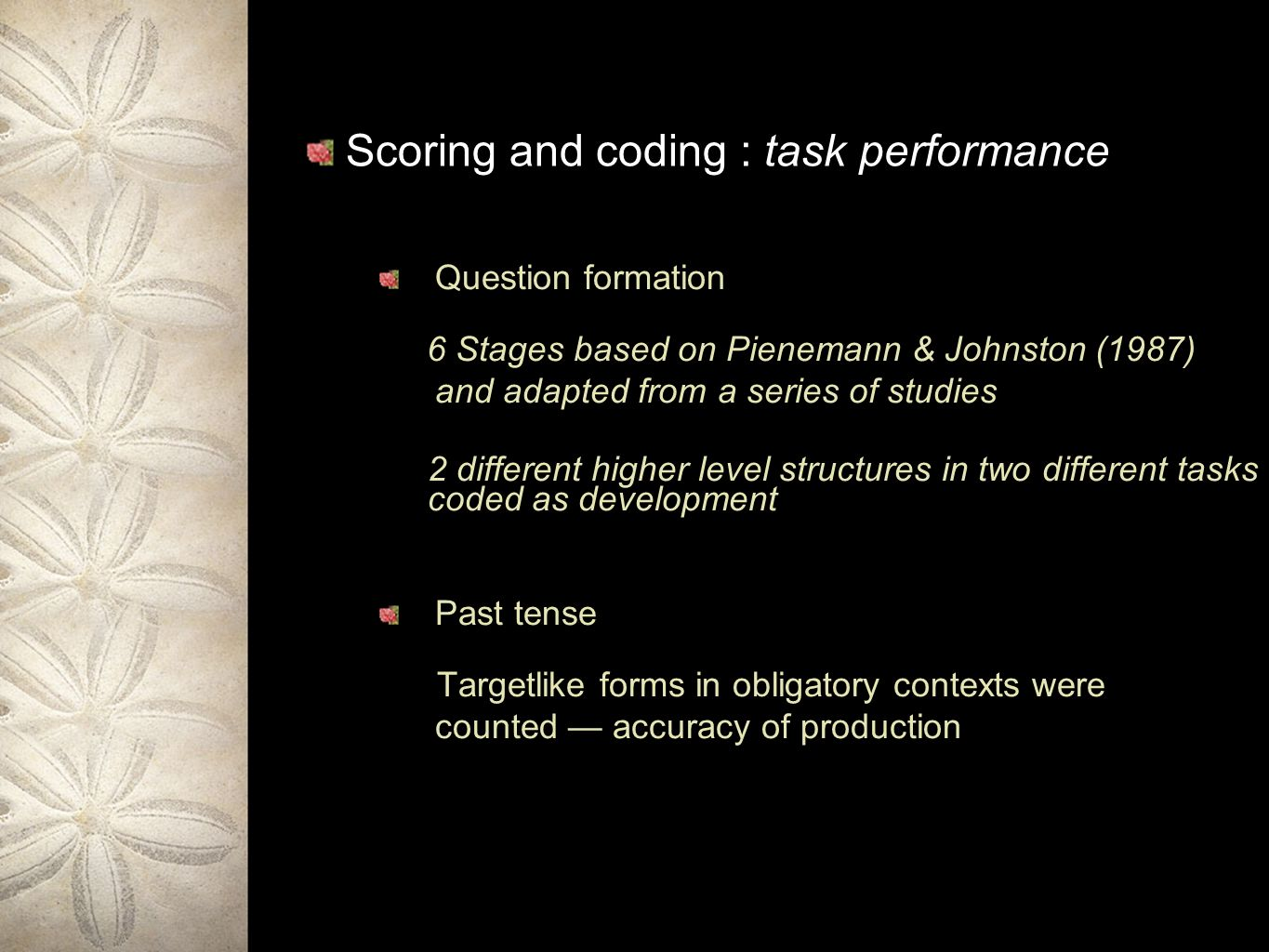 Scoring and coding : task performance