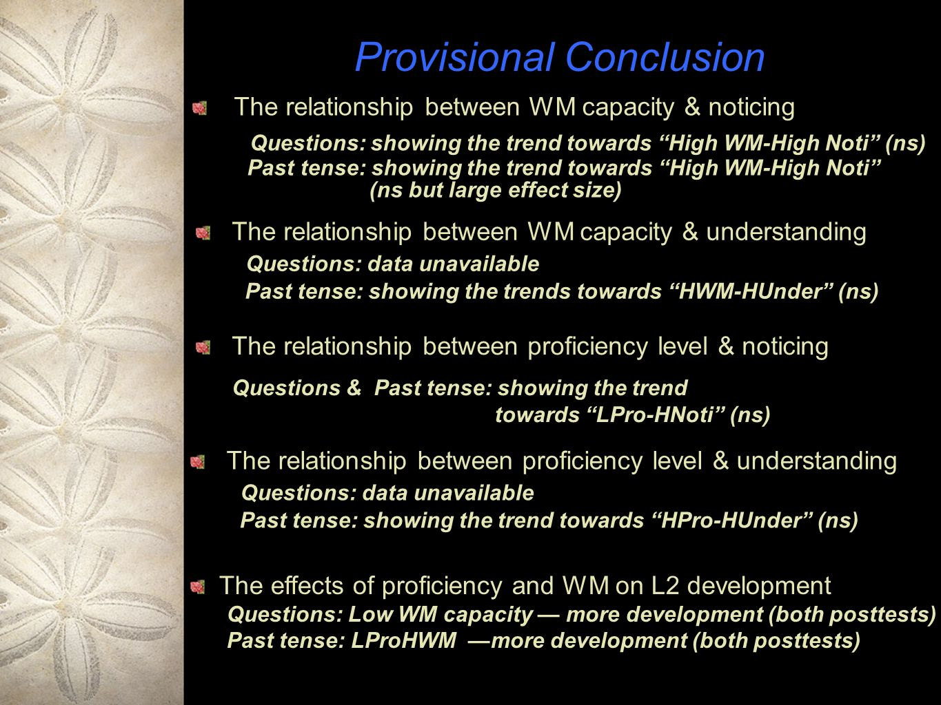 Provisional Conclusion