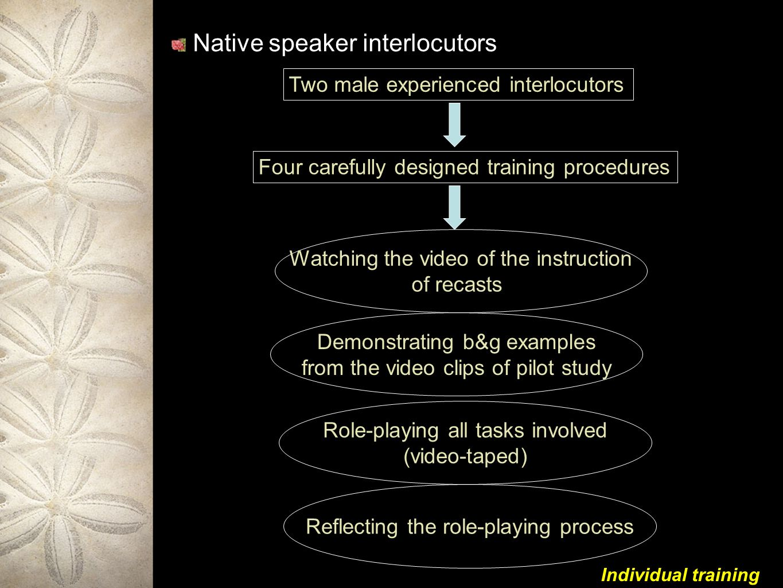 Native speaker interlocutors