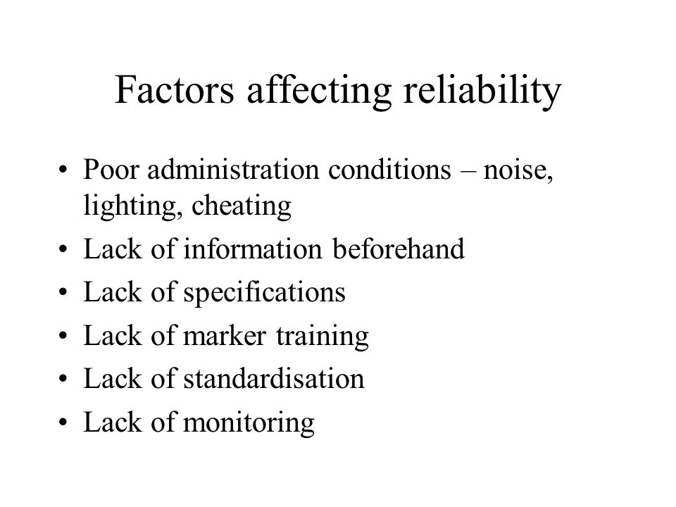 Factors affecting reliability