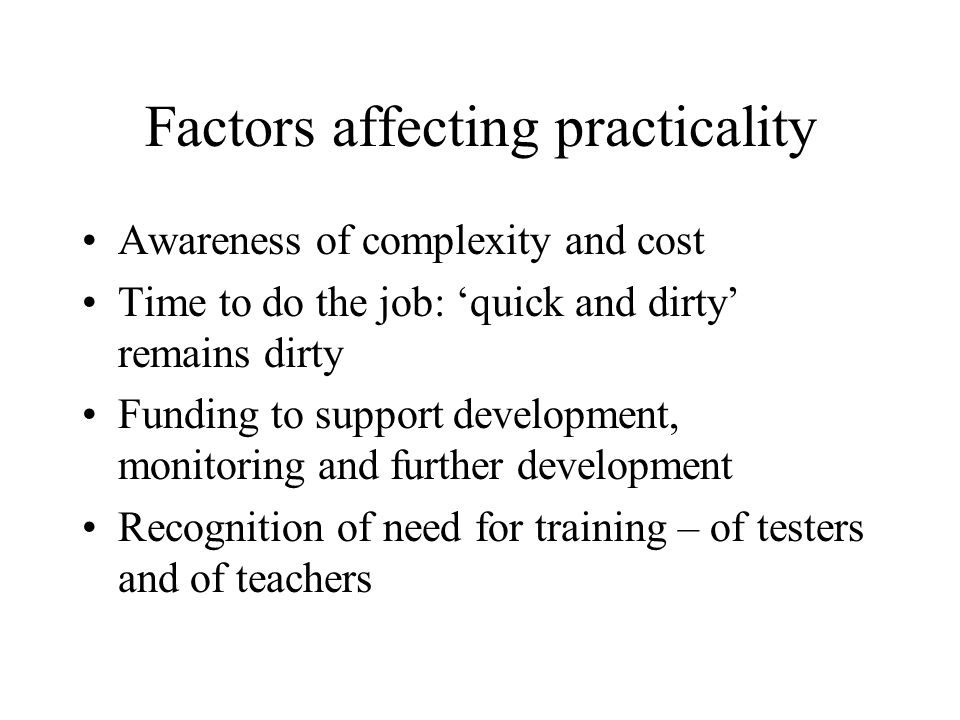 Factors affecting practicality