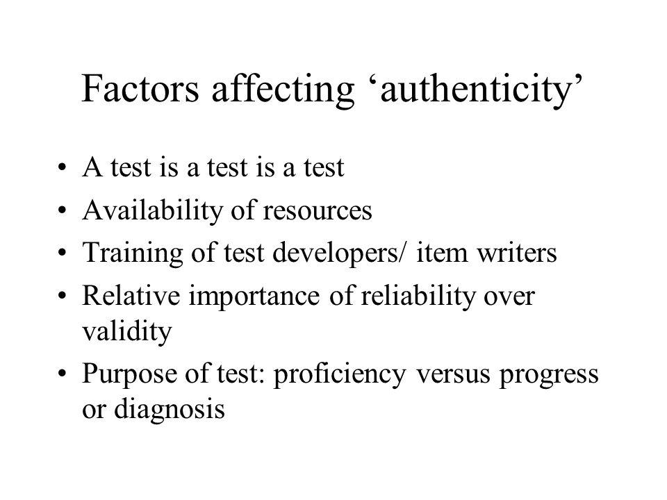 Factors affecting 'authenticity'