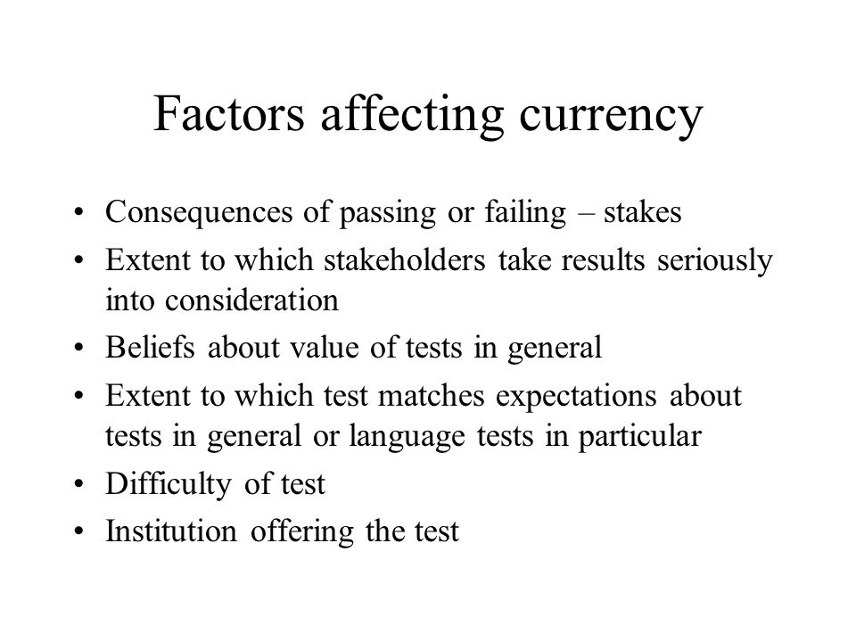 Factors affecting currency